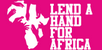 Lend a Hand for the Development of Africa